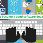 How to become a good software developer