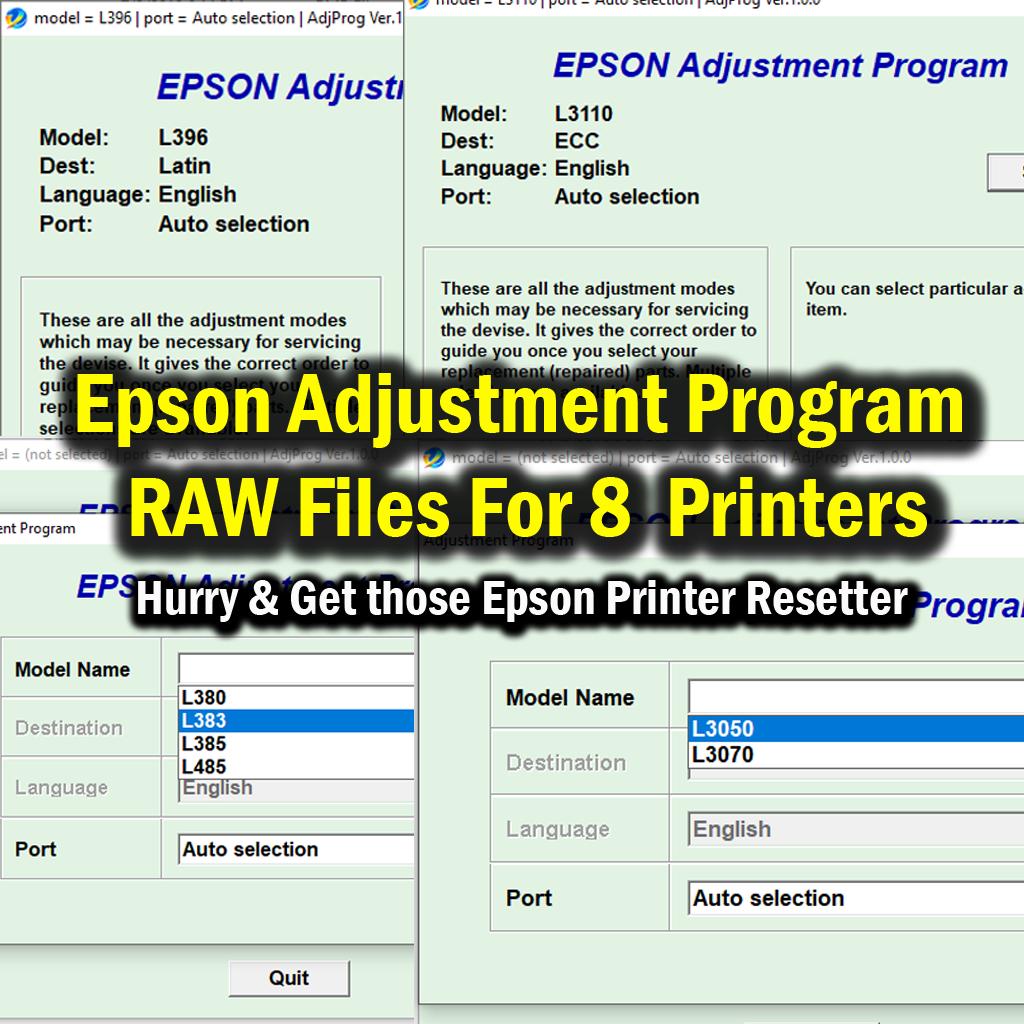 Epson Adjustment Program RAW Files For L380 L383 L385 L485 L396 L3050 L3070 L3110 Printer